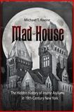 Mad House, Michael Keene, 1939688019