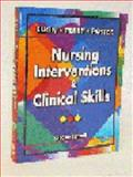 Nursing Interventions and Clinical Skills, Elkin, Martha K. and Perry, Anne Griffin, 032300802X