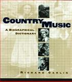 Country Music, Richard Carlin, 0415938023
