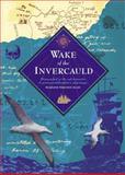 Wake of the Invercauld, Madelene Ferguson Allen, 0908988028