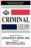 Criminal Justice Issues and the African-American Community, Murty, Komanduri S., 0980238021