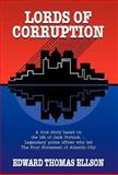 Lords of Corruption, Edward Thomas Ellson, 1401048021