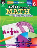 180 Days of Math for Sixth Grade, Jodene Smith, 1425808026