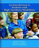 An Introduction to Students with High-Incidence Disabilities, Kauffman, James M. and Conroy, Maureen A., 0131178024