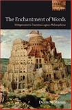 The Enchantment of Words : Wittgenstein's Tractatus Logico-Philosophicus, McManus, Denis, 019928802X