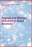 Payload and Mission Definition in Space Sciences, , 052185802X