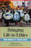 Bringing Life to Ethics : Global Bioethics for a Humane Society, Fox, Michael W. and Rollin, Bernard E., 0791448029