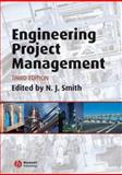 Engineering Project Management, Smith, Nigel J., 1405168021
