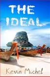 The Ideal, Kevin Michel, 1495338029