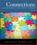 Connections : Writing, Reading, and Critical Thinking (with MyWritingLab Student Access Code Card), Montgomery, Tammy and Rainey, Megan C., 0205728022