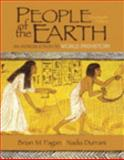 People of the Earth : An Introduction to World Prehistory Plus MySearchLab with Pearson EText -- Access Card Package, Fagan, Brian M. and Durrani, Nadia, 0205968023