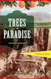 Trees in Paradise, Jared Farmer, 0393078027
