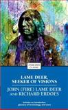 Lame Deer, Seeker of Visions, Richard Erdoes and Richard Erdoes, 0671888021