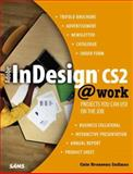 Adobe Indesign CS2 @ Work : Projects You Can Use on the Job, Indiano, Cate Brosseau, 067232802X