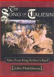 The Song of Taliesin, John Matthews, 0835608026