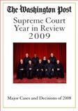 The Washington Post Supreme Court Year in Review 2009, Washington Post Staff, 1427798028
