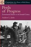 Perils of Progress 1st Edition