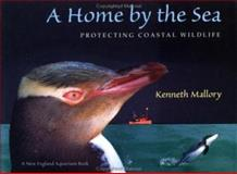 A Home by the Sea, Kenneth Mallory, 0152018026