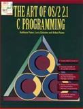 The Art of OS-2 2.1 C Programming, Kathleen Panov and Arthur Panov, 0471588024