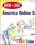 How to Use America Online 5, Craig, Deborah, 0672318024