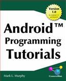 Android Programming Tutorials, Murphy, Mark, 0981678025