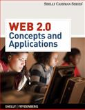 Web 2. 0 : Concepts and Applications, Shelly, Gary B. and Frydenberg, Mark, 1439048029