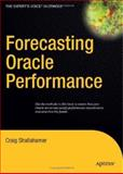 Forecasting Oracle Performance, Craig Shallahamer, 1590598024
