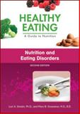 Nutrition and Eating Disorders, Smolin, Lori A. and Grosvenor, Mary B., 1604138025