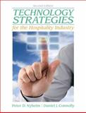 Technology Strategies for the Hospitality Industry, Nyheim, Peter and Connolly, Daniel J., 0135038022