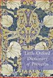 Little Oxford Dictionary of Proverbs, , 0199568022