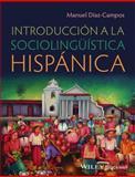Introduccion a la Sociolinguistica Hispanica, Díaz-Campos, Manuel, 0470658029