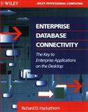 Enterprise Database Connectivity, Richard D. Hackathorn, 0471578029