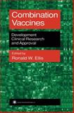 Combination Vaccines : Development, Clinical Research, and Approval, , 1475748027