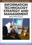 Information Technology Strategy and Management : Best Practices, Chew, Eng K. and Gottschalk, Petter, 1599048027
