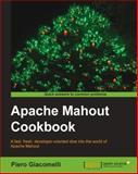 Apache Mahout Cookbook, Piero Giacomelli, 1849518025