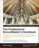 The Professional ScrumMaster's Handbook, Stacia Viscardi, 1849688028