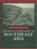 The Physical Geography of Southeast Asia 9780199248025