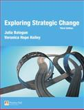 Exploring Strategic Change, Balogun, Julia and Hope Hailey, Veronica, 0273708023