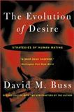 The Evolution of Desire - Revised Edition 4, David M. Buss, 046500802X