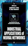 Industrial Applications of Neural Networks, Jain, L. C. and Vemuri, V. Rao, 0849398029