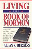 Living the Book of Mormon, Allan K. Burgess, 0884948021