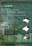 Learn Basic Library Skills Second North American Edition, Anderson, Elaine and Gosling, Mary, 1590958020