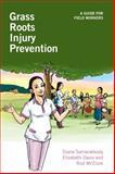 Grass Roots Injury Prevention, Diana Samarakkody and Elizabeth Davis, 1853398020