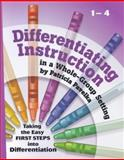Differentiating Instruction : In a Whole-Group Setting, Pavelka, Patricia, 1935258028