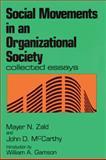 Social Movements in an Organizational Society, Zald, Mayer N. and McCarthy, John D., 0887388027
