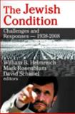 The Jewish Condition : Challenges and Responses, 1938-2008, , 1412808022