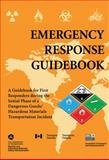 Emergency Response Guidebook, U. S. Department of Transportation, 162087802X