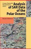 Analysis of SAR Data of the Polar Oceans : Recent Advances, , 3540628029