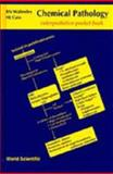 Chemical Pathology Interpretative Pocket Book, Walmsley, R. N. and Cain, H. J., 9810228023