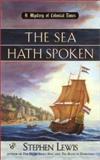 The Sea Hath Spoken, Stephen Lewis, 0425178021